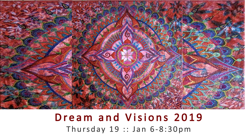 Dream and Visions 2019